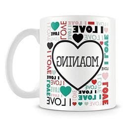 Coffee Mug, I Love Moaning Customised Ceramic Coffee Cup, 11