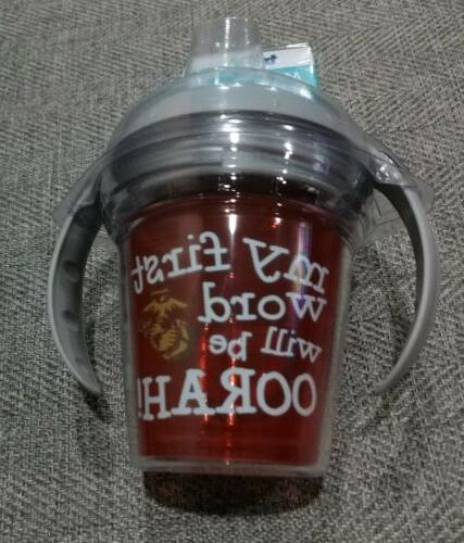 My First Tervis Tumbler Sippy 6 USMC First Will Be Oorah!