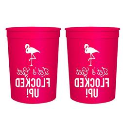 Let's Get Flocked Up! Set of 12 Pink and White 16oz Stadium