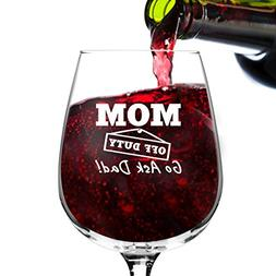 Mom Off Duty Funny Wine Glass Gifts for Women- Premium Birth
